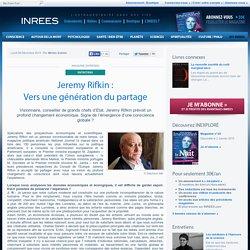 Jeremy Rifkin : Vers une génération du partage