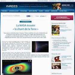 17/10/12 La NASA écoute « le chant de la Terre »