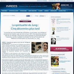 La spiritualité de Jung : Cinq décennies plus tard