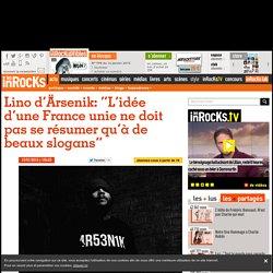 """Lino d'Ärsenik: """"L'idée d'une France unie ne doit pas se résumer qu'à de beaux slogans"""""""