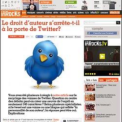 Le droit d'auteur s'arrête-t-il à la porte de Twitter?