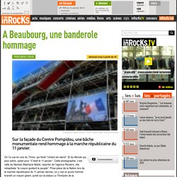 A Beaubourg, une banderole hommage