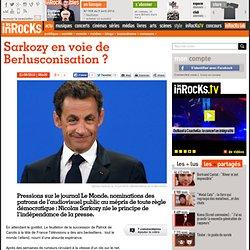 Sarkozy en voie de Berlusconisation ?