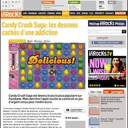 Candy Crush Saga: les dessous cachés d'une addiction