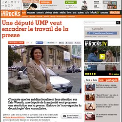 Une député UMP veut encadrer le travail de la presse