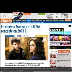 Le cinéma français a-t-il été rentable en 2013 ?