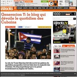 Generacion Y: le blog qui dévoile le quotidien des Cubains