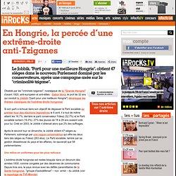 En Hongrie, la percée d'une extrême-droite anti-Tziganes