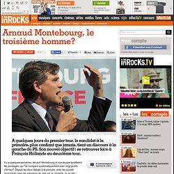 Arnaud Montebourg, le troisième homme?