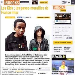 Les Kids : les passe-murailles de France Inter