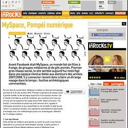 MySpace, Pompéi numérique