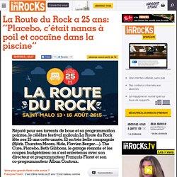 """La Route du Rock a 25 ans: """"Placebo, c'était nanas à poil et cocaïne dans la piscine"""""""