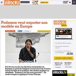 Podemos veut exporter son modèle en Europe