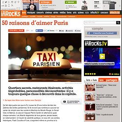 50 raisons d'aimer Paris