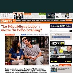 """La République bobo"" : marre du bobo-bashing?"