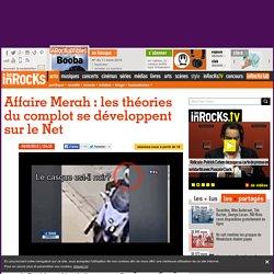 Affaire Merah : les théories du complot se développent sur le Net