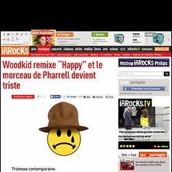 """Woodkid remixe """"Happy"""" et le morceau de Pharrell devient triste"""