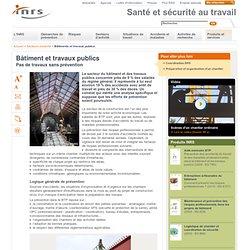 INRS Bâtiment et travaux publics