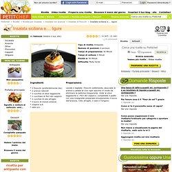 Insalata siciliana e.... ligure, Ricetta Insalata siciliana e.... ligure