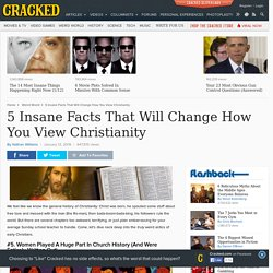5 Insane Facts That Will Change How You View Christianity