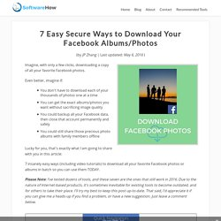 7 Insanely Easy Ways to Download All Facebook Photos Albums
