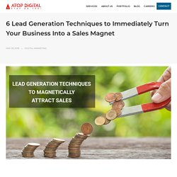 6 Insanely Simple Lead Generation Techniques You Need to Boost Sales