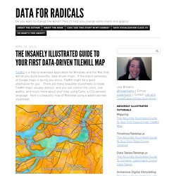 The Insanely Illustrated Guide To Your First Data-Driven TileMill Map