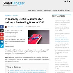 31 Insanely Useful Resources for Writing a Bestselling Book in 2017