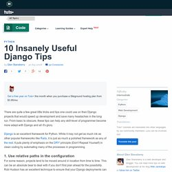 10 Insanely Useful Django Tips