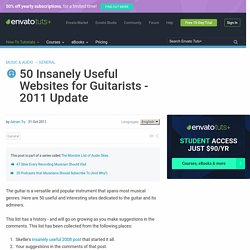 50 Insanely Useful Websites for Guitarists - 2011 Update
