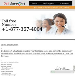 Dell Technical Service is Available at 1-877-909-6622