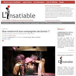 ...L'Insatiable - Infos réflexions et débats avec Cassandre/Horschamp