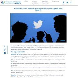 Inscríbete al curso: 'Entrénate en redes sociales con los expertos de EL TIEMPO' - Escuela de Periodismo Multimedia EL TIEMPO