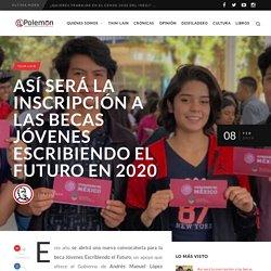 Así será la inscripción a las becas Jóvenes Escribiendo el futuro en 2020