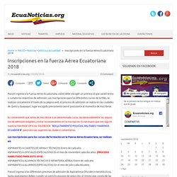 Inscripciones en la fuerza Aérea Ecuatoriana 2018 -