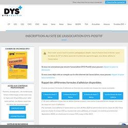 Inscription au site de l'association DYS-POSITIF