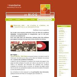 Services web : de l'alpha à l'oméga, de l'inscription à la désinscription