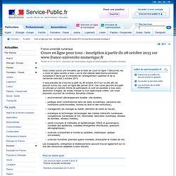Cours en ligne pour tous: inscription à partir du 28octobre2013 sur www.france-universite-numerique.fr