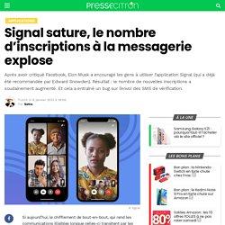 Signal sature, le nombre d'inscriptions à la messagerie explose
