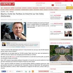 Bayrou invite les Twittos à s'inscrire sur les listes électorales - Politique