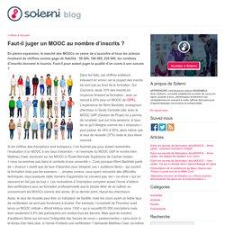 Faut-il juger un MOOC au nombre d'inscrits ? - le blog de Solerni – plateforme de MOOCs