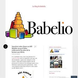 Inscrivez votre classe au défi Babelio 2014 et faites redécouvrir les joies de la lecture aux élèves