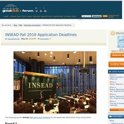 INSEAD Fall 2018 Application Deadlines