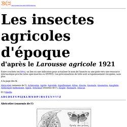 INRA - Les insectes agricoles d'époque d'après le Larousse agricole 1921
