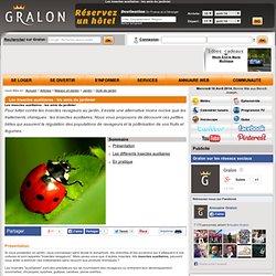 Les insectes auxiliaires : les amis du jardinier