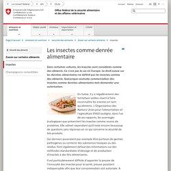 CONFEDERATION SUISSE 05/10/16 Les insectes comme denrée alimentaire