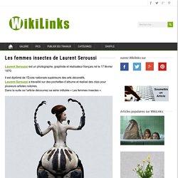 Les femmes insectes de Laurent Seroussi