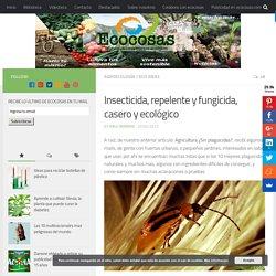 Insecticida, repelente y fungicida, casero y ecológico