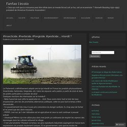 #Insecticide, #herbicide, #fongicide, #pesticide… interdit ?