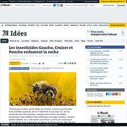 Les insecticides Gaucho, Cruiser et Poncho enfument la ruche